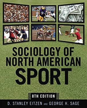 Sociology of North American Sport 9781594515750