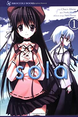 Sola, Volume 1 9781597411769
