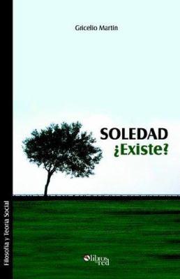 Soledad Existe?