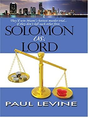 Solomon vs. Lord 9781597225113