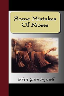 Some Mistakes of Moses 9781595474995