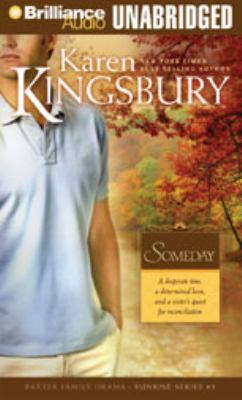 Someday: A Desperate Time, a Determined Love, and a Sister's Quest for Reconciliation 9781597379816