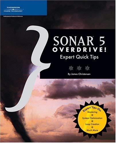 Sonar 5 Overdrive!: Expert Quick Tips 9781592006274