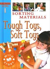 Sorting Materials: Tough Toys, Soft Toys 7315004