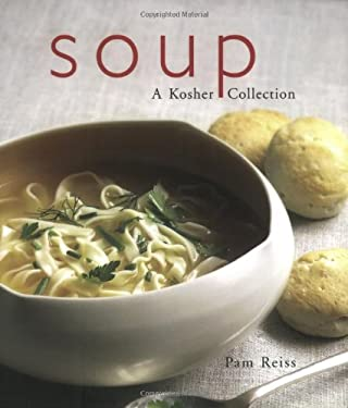 Soup: A Kosher Collection 9781590770740