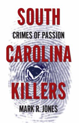 South Carolina Killers: Crimes of Passion