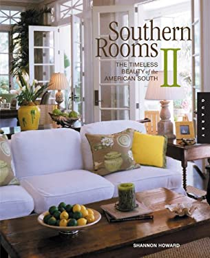 Southern Rooms II: The Timeless Beauty of the American South 9781592531608