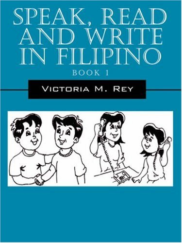 Speak, Read and Write in Filipino 9781598008807