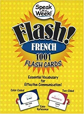 Speak in a Week! Flash! French: 1001 Flash Cards 9781591259367