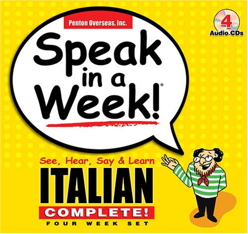 Speak in a Week Italian Complete: See, Hear, Say & Learn 9781591255482