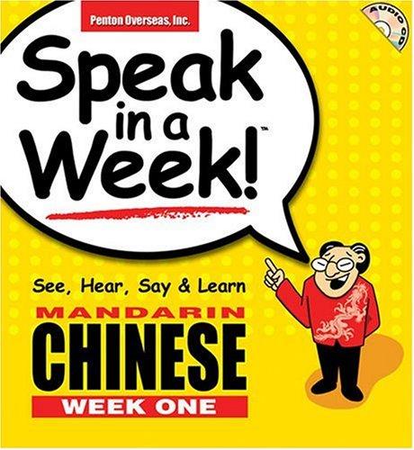 Speak in a Week Mandarin Chinese: Week One [With CD]