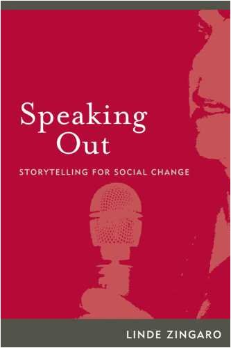 Speaking Out: Storytelling for Social Change 9781598744217