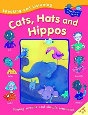 Speaking and Listening Cats, Hats, and Hippos 9781593891350