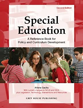 Special Education: A Reference Book for Policy and Curriculum Development 9781592372928