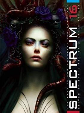 Spectrum 16: The Best in Contemporary Fantastic Art 9781599290348