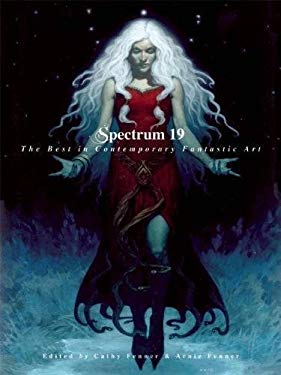 Spectrum 19: The Best in Contemporary Fantastic Art