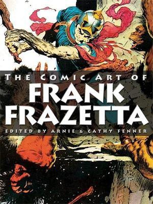 Spectrum Presents: The Comic Art of Frank Frazetta
