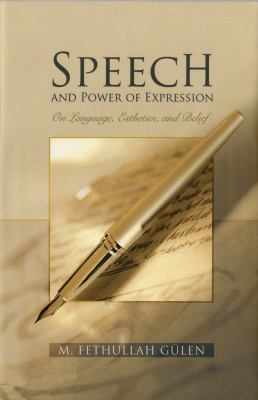 Speech and Power of Expression: On Language, Esthetics, and Belief 9781597842167
