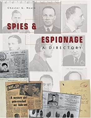 Spies & Espionage: A Directory 9781592235087
