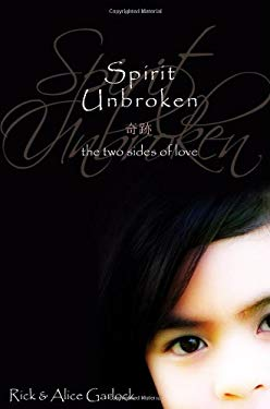 Spirit Unbroken: The Two Sides of Love 9781592993314