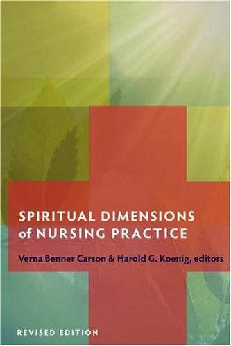 Spiritual Dimensions of Nursing Practice 9781599471457