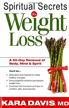 Spiritual Secrets to Weight Loss 9781599793771