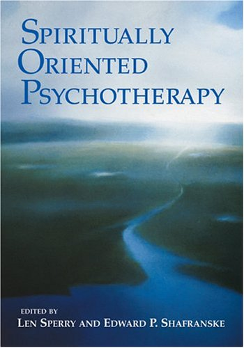 Spiritually Oriented Psychotherapy 9781591471882