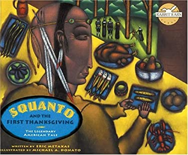 Squanto and the First Thanksgiving 9781591977711