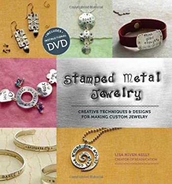 Stamped Metal Jewelry: Creative Techniques & Designs for Making Custom Jewelry [With DVD] 9781596681774