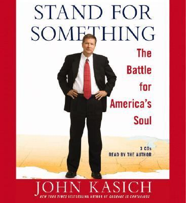 Stand for Something: The Battle for America's Soul 9781594832062