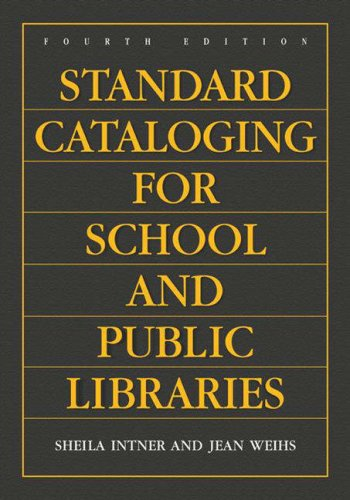 Standard Cataloging for School and Public Libraries 9781591583783