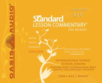 Standard Lesson Commentary (Summer 2011) 9781598597516
