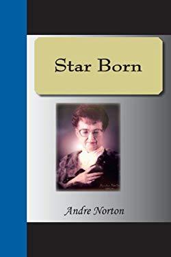 Star Born 9781595477057