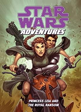 Princess Leia and the Royal Ransom 9781599619026