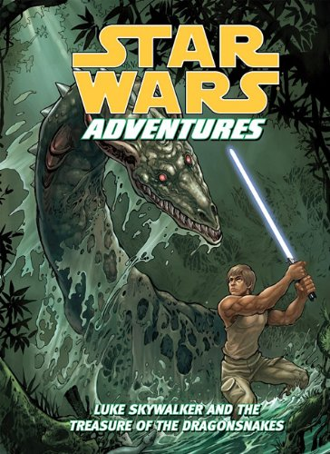 Luke Skywalker and the Treasure of the Dragonsnakes 9781599619019