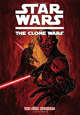 Star Wars: The Clone Wars - The Sith Hunters 9781595829498