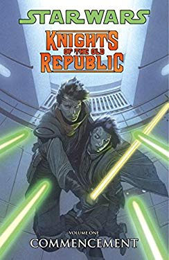 Star Wars Knights of the Old Republic Volume 1: Commencement 9781593076405
