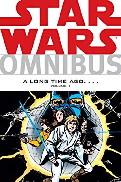 Star Wars Omnibus: A Long Time Ago... Volume One 9781595824868