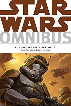 Star Wars Omnibus: Clone Wars Volume 1 - The Republic Goes to War 9781595829276