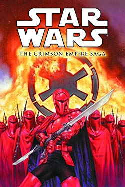 Star Wars: The Crimson Empire Saga 9781595829474