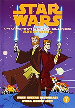 Star Wars la Guerra de los Clones Adventuras Volumen 1 9781593075804