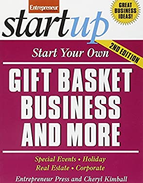 Start Your Own Gift Basket Business 9781599181875