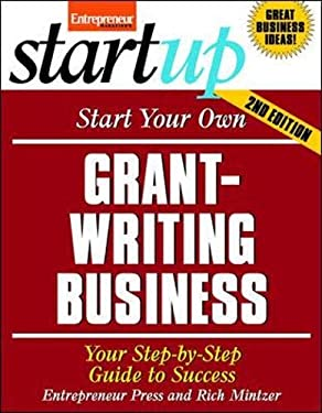 Start Your Own Grant Writing Business 2/E 9781599184463