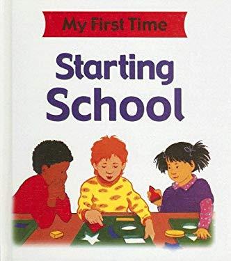 Starting School 9781596041554