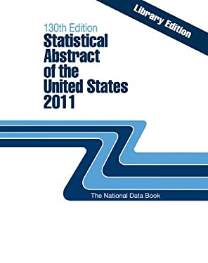 Statistical Abstract of the United States, 2011 9781598884937