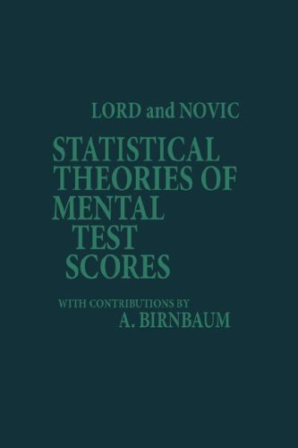 Statistical Theories of Mental Test Scores (PB)
