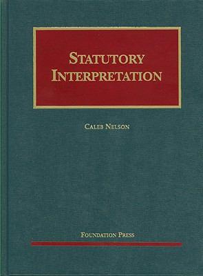 Nelson's Statutory Interpretation 9781599417707