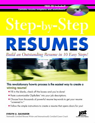 Step-By-Step Resumes: Build an Outstanding Resume in 10 Easy Steps! [With CDROM] 9781593572976
