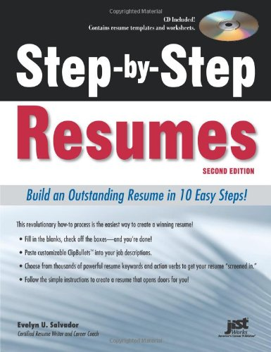 Step-By-Step Resumes: Build an Outstanding Resume in 10 Easy Steps! [With CDROM] 9781593577780