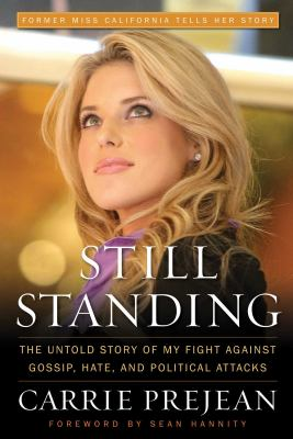 Still Standing: The Untold Story of My Fight Against Gossip, Hate, and Political Attacks 9781596986022